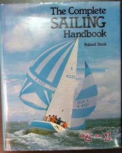 complete sailing handbook ronald denk boat windsurfing book
