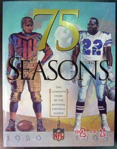 75 seasons complete story national football league 1920-95 book