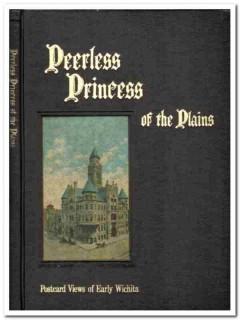 peerless princess of plains old postcard city views wichita ks book