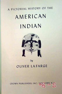 pictorial history of the american indian oliver la farge book