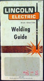 lincoln electric welding guide stick electrode vintage book