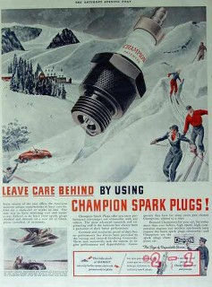 champion spark plugs 1940 leave care behind snow skiing vintage ad
