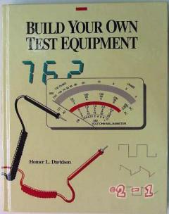 build your test equipment homer davidson electronics repair book