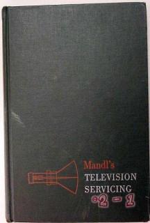 mandls television servicing matthew mandl vintage tv repair book