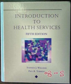 introduction health services stephen williams paul torren medical book
