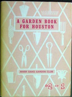 a garden book for houston river oaks club 1963 vintage book