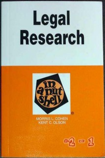 legal research in a nut shell morris cohen kent olson book