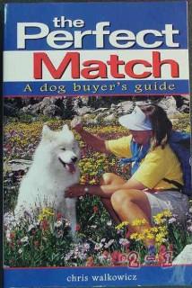 perfect match chris walkowicz dog buyers guide book