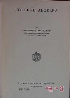 college algebra by raymond brink vintage book