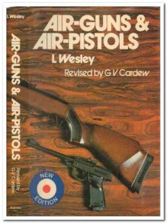 air guns and air pistols by l wesley gv cardew revised book