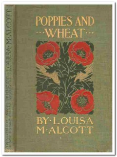 poppies and wheat louisa may alcott vintage book