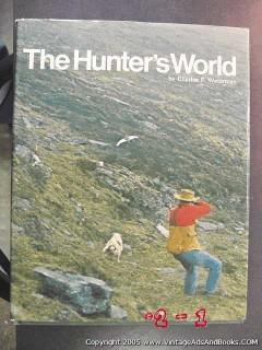 the hunters world charles waterman hunting book