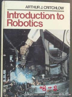 introduction to robotics arthur critchlow robots book
