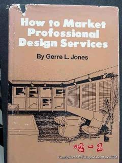 how to market professional design services gerre jones vintage book
