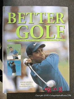 better golf everything you need to know how to play steve newell book