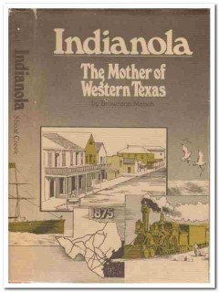 indianola the mother of western texas by brownson malsch signed book