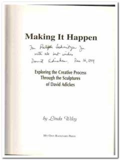 making it happen sculptures of david adickes signed book