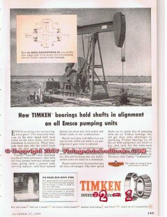 Timken Roller Bearing Company 1955 Vintage Ad Oil Field Emsco Pumping