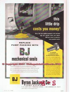 Byron Jackson Company 1955 Vintage Ad Oil Mechanical Seals Drip Money