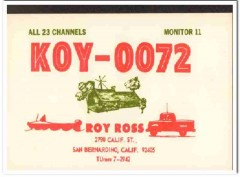 KOY-0072 Roy Ross San Bernardino CA 1960s Vintage Postcard CB QSL 1