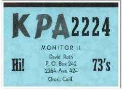KPA-2224 David Roth Orosi CA 1960s Vintage Postcard CB QSL Card