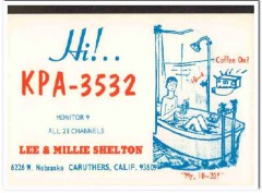 KPA-3532 Lee Shelton Caruthers CA 1960s Vintage Postcard CB QSL 2