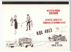 KQX-4013 Walter Kendrick Torrance CA 1960s Vintage Postcard CB QSL