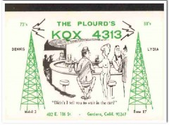 KQX-4313 Dennis Plourd Gardena CA 1960s Vintage Postcard CB QSL 2