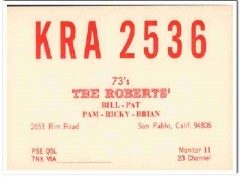 KRA-2536 Bill Roberts San Pablo CA 1960s Vintage Postcard CB QSL 2