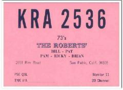 KRA-2536 Bill Roberts San Pablo CA 1960s Vintage Postcard CB QSL 3