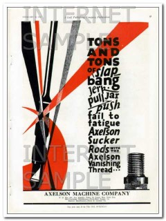 Axelson Machine Company 1927 Vintage Ad Tons Sucker Rods Vanish Thread