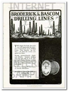 Broderick Bascom Rope Company 1927 Vintage Ad Oil Field Drilling Lines