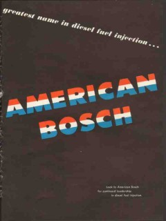 american bosch 1953 greatest name in diesel fuel injection vintage ad