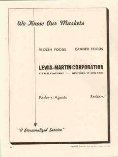 lewis-martin corp 1946 know our markets frozen canned foods vintage ad