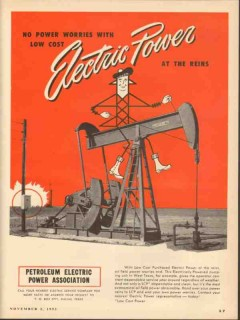 Petroleum Electric Power Assoc 1953 Vintage Ad Oil No Worries Low Cost