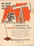 American Mfg Company TX 1953 Vintage Ad Oil No Crane Crew Cost Crank