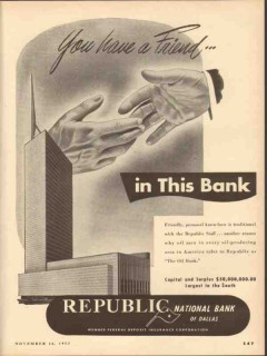 republic national bank dallas 1953 you have a friend vintage ad