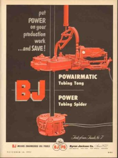 Byron Jackson Company 1953 Vintage Ad Oil Power Tubing Tong Spider BJ