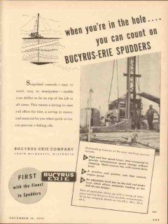 Bucyrus-Erie Company 1953 Vintage Ad Oil Field Hole Count On Spudders