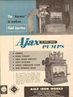 Ajax Iron Works 1953 Vintage Ad Oil Pump Answer Modern Fluid Injection