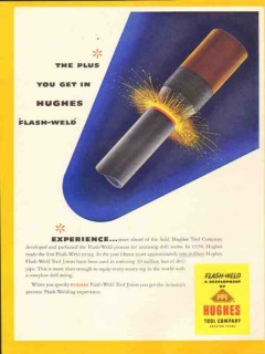 Hughes Tool Company 1953 Vintage Ad Oil Field Flash-Weld Experience