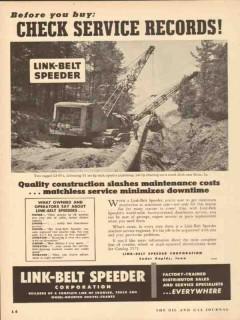 Link-Belt Speeder Corp 1953 Vintage Ad Crawler Pipeline Service Record