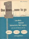 Lane-Wells Company 1953 Vintage Ad Oil Field Well Logging One Down
