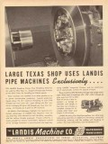 Landis Machine Company 1953 Vintage Ad Pipe Threading Large Texas Shop