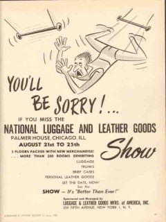 Luggage Leather Goods Mfr 1950 Vintage Ad Show Palmer House Chicago IL