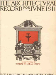 architectural record 1911 recent works john russel pope vintage cover