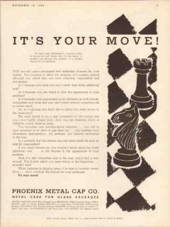 phoenix metal cap company 1934 chess its your move closure vintage ad