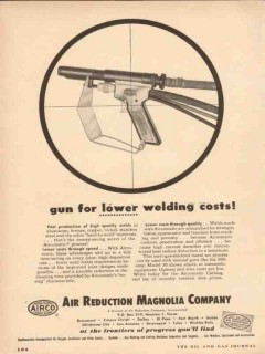 Air Reduction Magnolia Company 1954 Vintage Ad Lower Welding Costs Gun