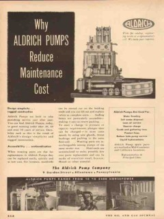 Aldrich Pump Company 1954 Vintage Ad Oil Gas Reduce Maintenance Cost