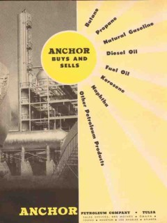 Anchor Petroleum Company 1954 Vintage Ad Oil Buys and Sells Products